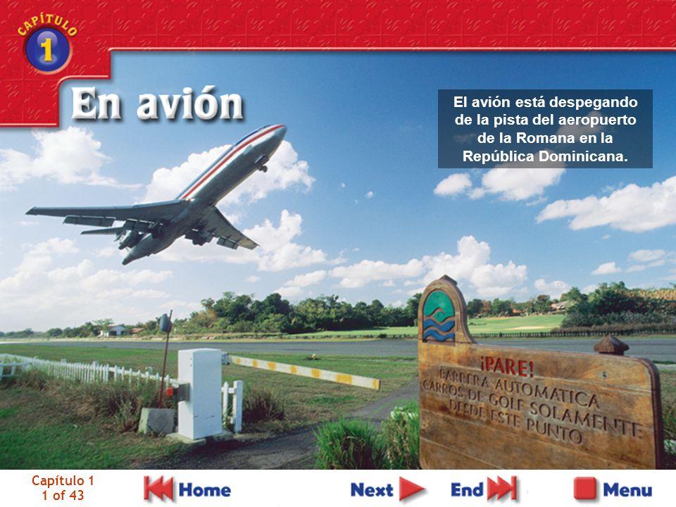 Capítulo 1 1 of 43 El avión está despegando de la pista del aeropuerto de la Romana en la República Dominicana.