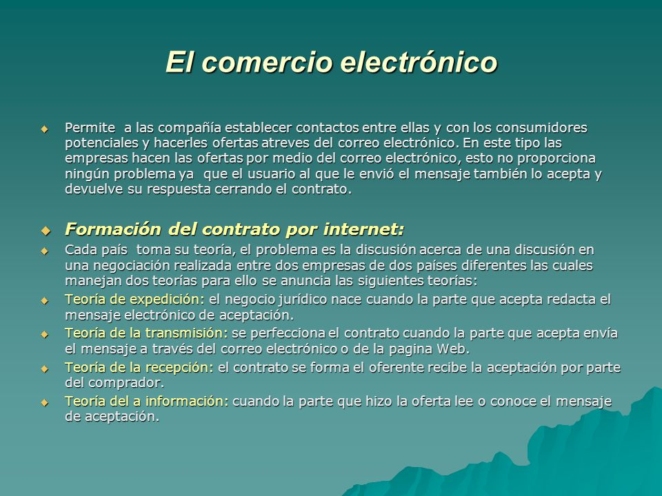 El comercio electrónico Permite a las compañía establecer contactos entre ellas y con los consumidores potenciales y hacerles ofertas atreves del corr