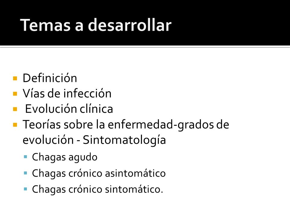 Infección de mamíferos y de triatominos producida por un protozoo hemoflagelado, Trypanosoma cruzi.