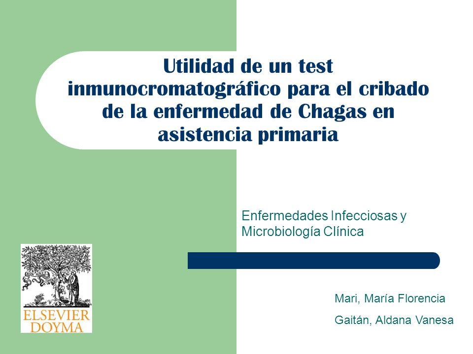 Enfermedades Infecciosas y Microbiología Clínica Utilidad de un test inmunocromatográfico para el cribado de la enfermedad de Chagas en asistencia pri
