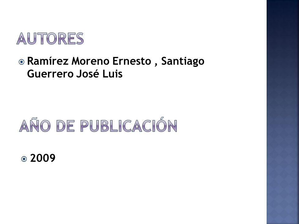 Ramírez Moreno Ernesto, Santiago Guerrero José Luis 2009