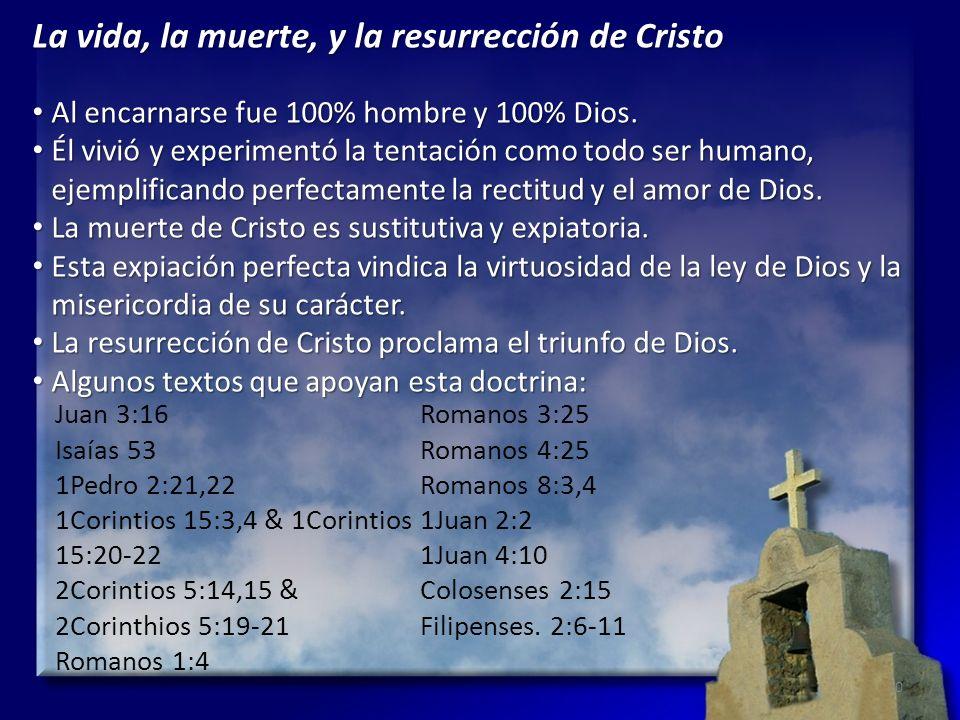 La vida, la muerte, y la resurrección de Cristo Al encarnarse fue 100% hombre y 100% Dios. Al encarnarse fue 100% hombre y 100% Dios. Él vivió y exper