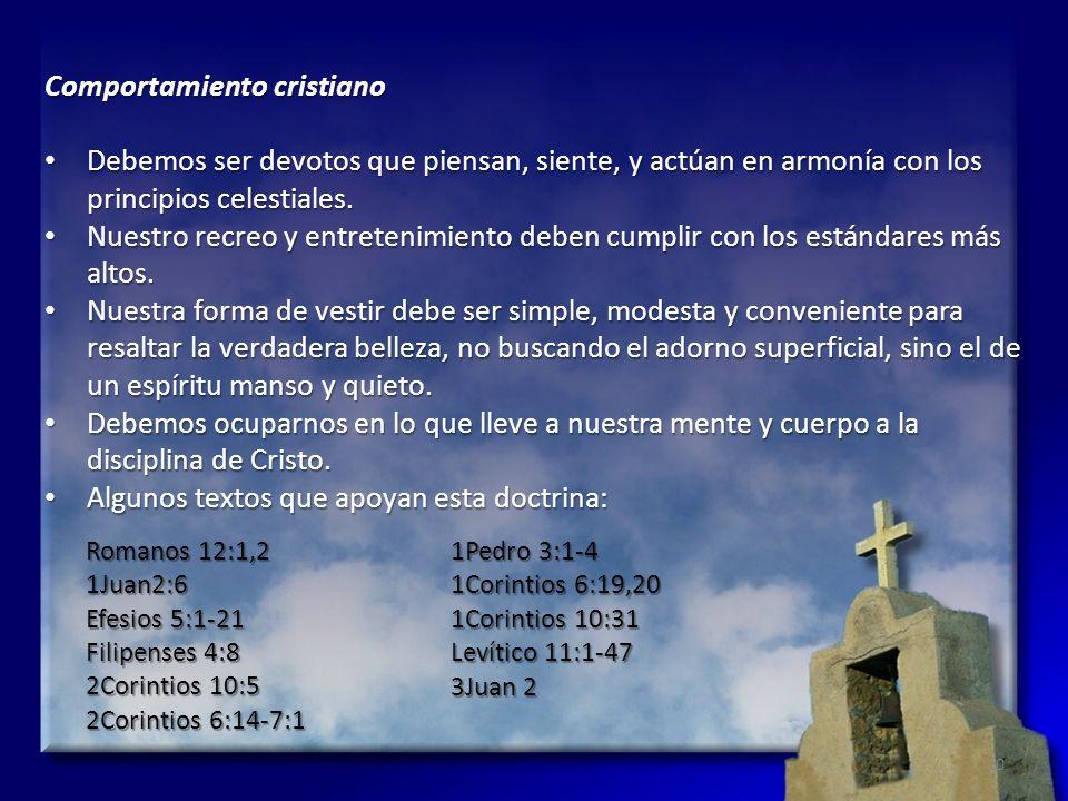 Comportamiento cristiano Debemos ser devotos que piensan, siente, y actúan en armonía con los principios celestiales. Debemos ser devotos que piensan,