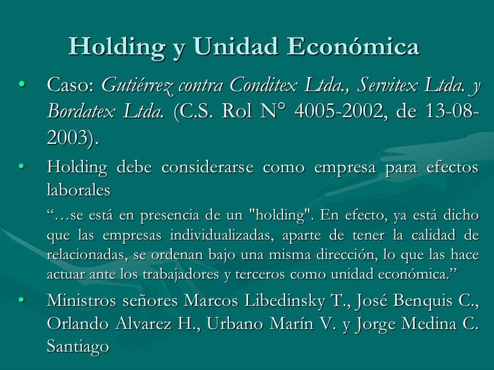 Holding y Unidad Económica Caso: Gutiérrez contra Conditex Ltda., Servitex Ltda. y Bordatex Ltda. (C.S. Rol N° 4005-2002, de 13-08- 2003).Caso: Gutiér