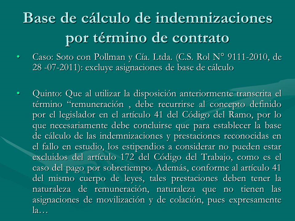 Base de cálculo de indemnizaciones por término de contrato Caso: Soto con Pollman y Cía. Ltda. (C.S. Rol N° 9111-2010, de 28 -07-2011): excluye asigna