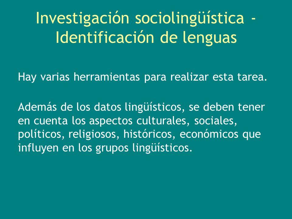 Hay varias herramientas para realizar esta tarea. Además de los datos lingüísticos, se deben tener en cuenta los aspectos culturales, sociales, políti