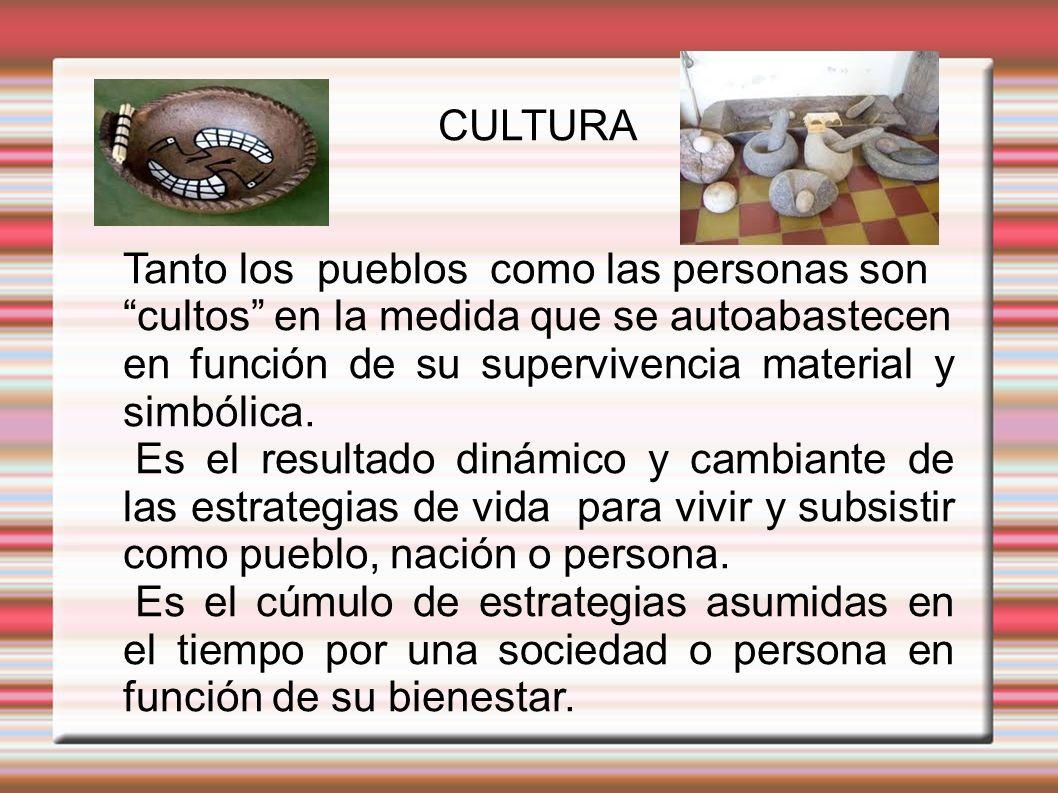 Las culturas no se comparan, son en sí mismas, como las personas.