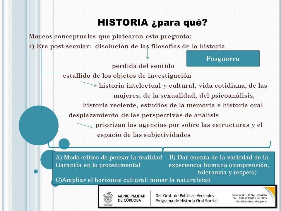 Marcos conceptuales que platearon esta pregunta: 4) Era post-secular: disolución de las filosofías de la historia perdida del sentido estallido de los