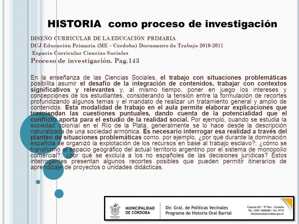 DISEÑO CURRICULAR DE LA EDUCACIÓN PRIMARIA DCJ Educación Primaria (ME – Córdoba) Documento de Trabajo 2010-2011 Espacio Curricular Ciencias Sociales P