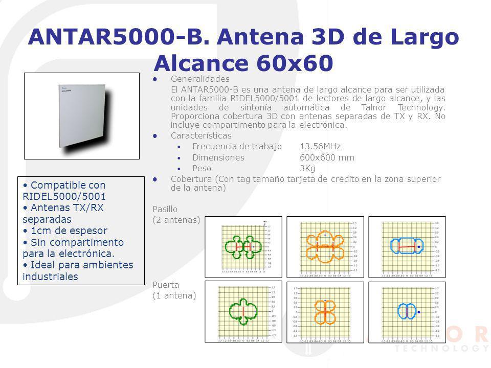 ANTAR5000-B. Antena 3D de Largo Alcance 60x60 Generalidades El ANTAR5000-B es una antena de largo alcance para ser utilizada con la familia RIDEL5000/