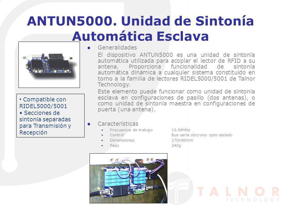 ANTUN5000. Unidad de Sintonía Automática Esclava Generalidades El dispositivo ANTUN5000 es una unidad de sintonía automática utilizada para acoplar el