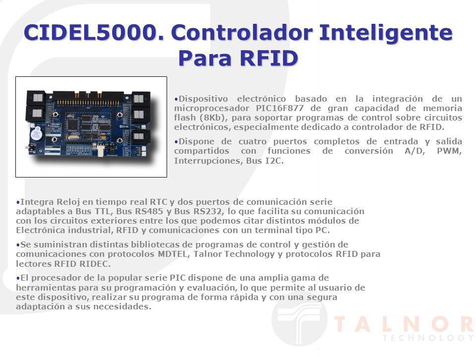 CIDEL5000. Controlador Inteligente Para RFID Dispositivo electrónico basado en la integración de un microprocesador PIC16F877 de gran capacidad de mem