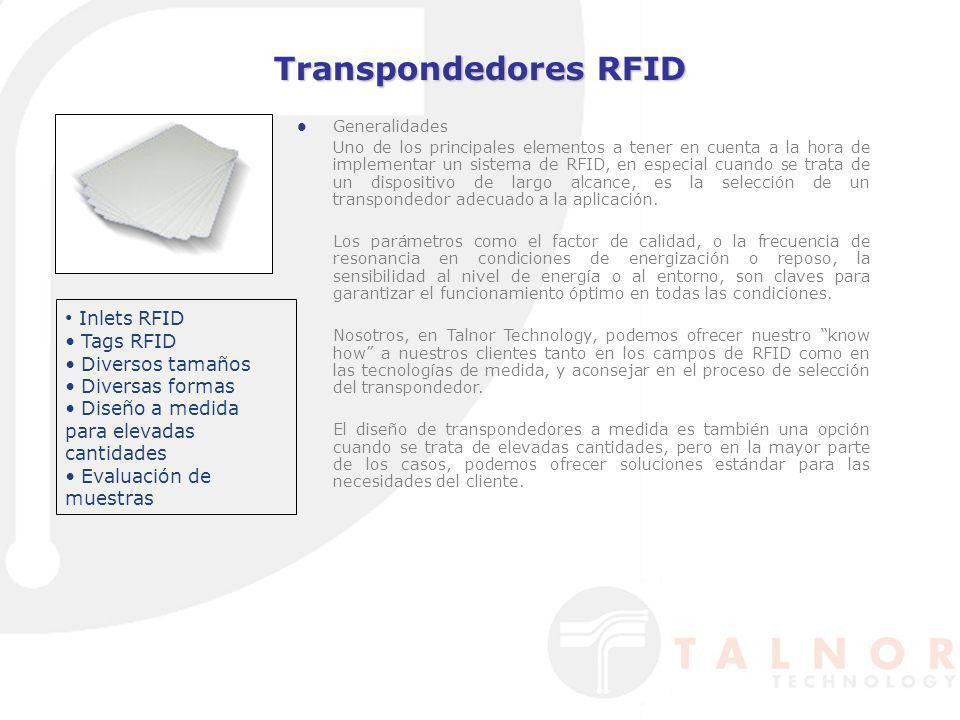 Transpondedores RFID Generalidades Uno de los principales elementos a tener en cuenta a la hora de implementar un sistema de RFID, en especial cuando