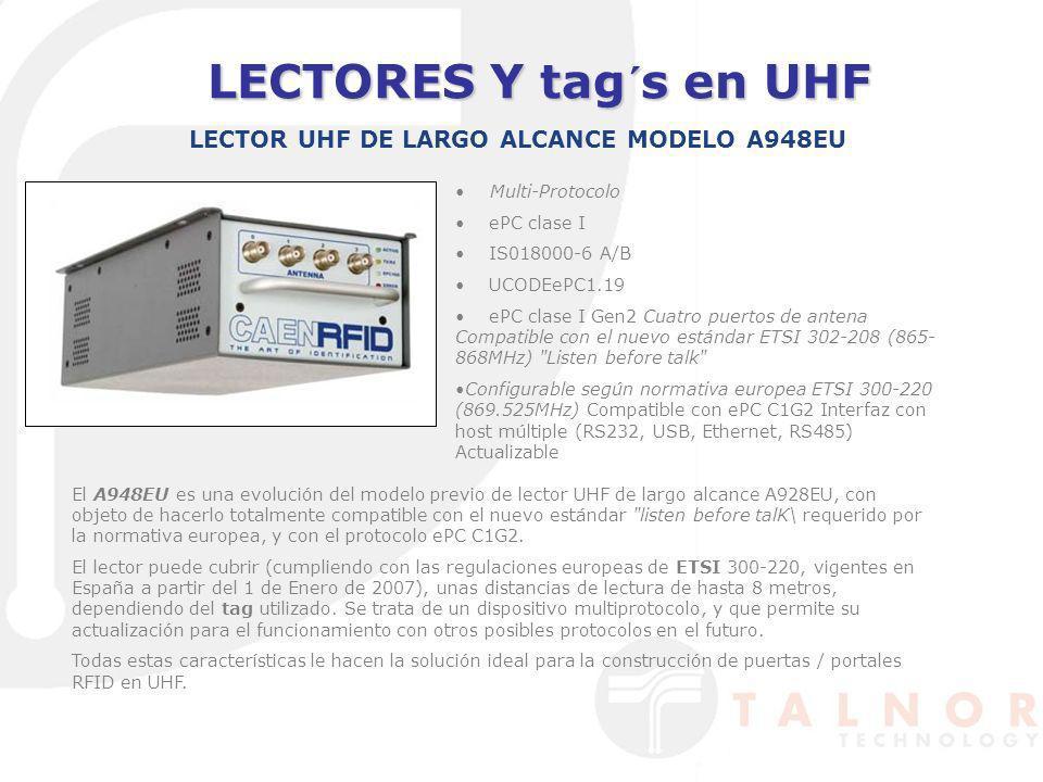 LECTORES Y tag´s en UHF Multi-Protocolo ePC clase I IS018000-6 A/B UCODEePC1.19 ePC clase I Gen2 Cuatro puertos de antena Compatible con el nuevo está