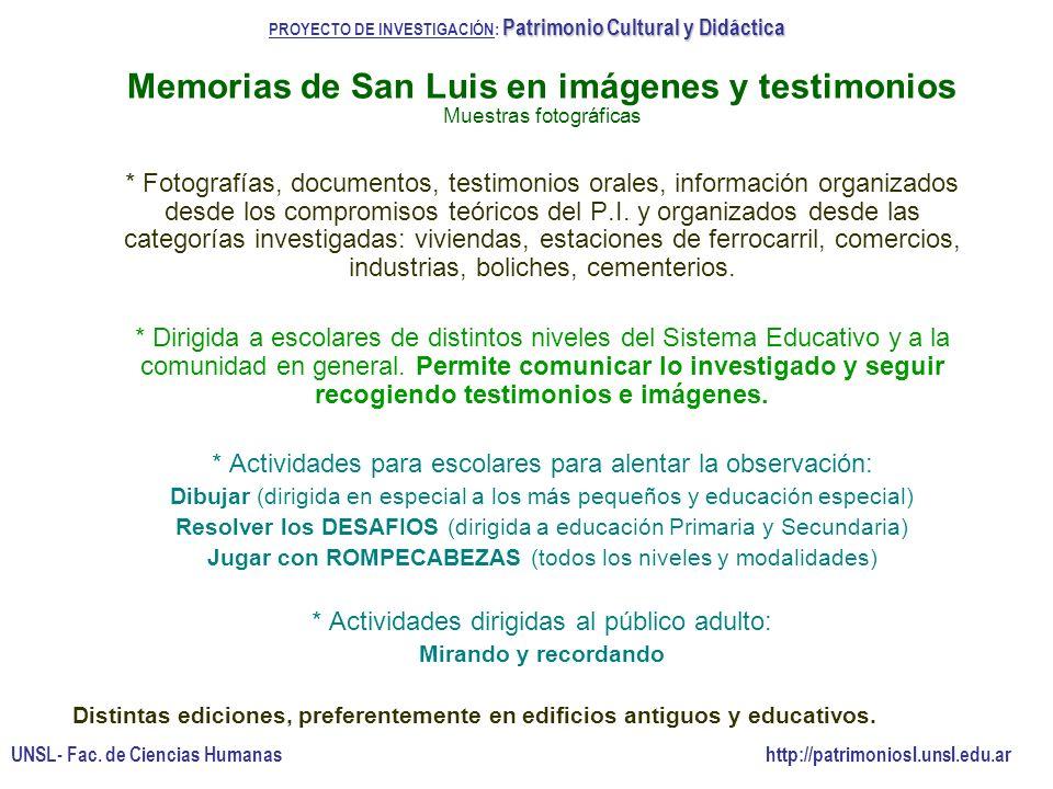 * Fotografías, documentos, testimonios orales, información organizados desde los compromisos teóricos del P.I. y organizados desde las categorías inve