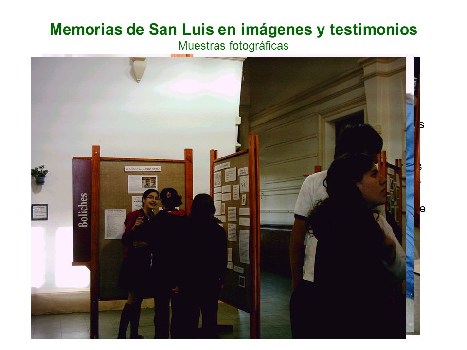 Memorias de San Luis en imágenes y testimonios Muestras fotográficas Los niños elegían libremente los motivos a dibujar. Así, entre los más pequeños l