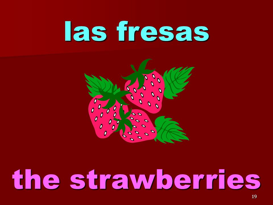 18 la ensalada de frutas the fruit salad