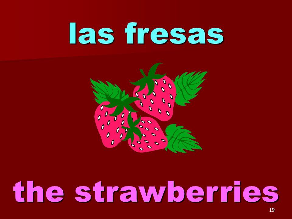 18 la ensalada de frutas the fruit salad