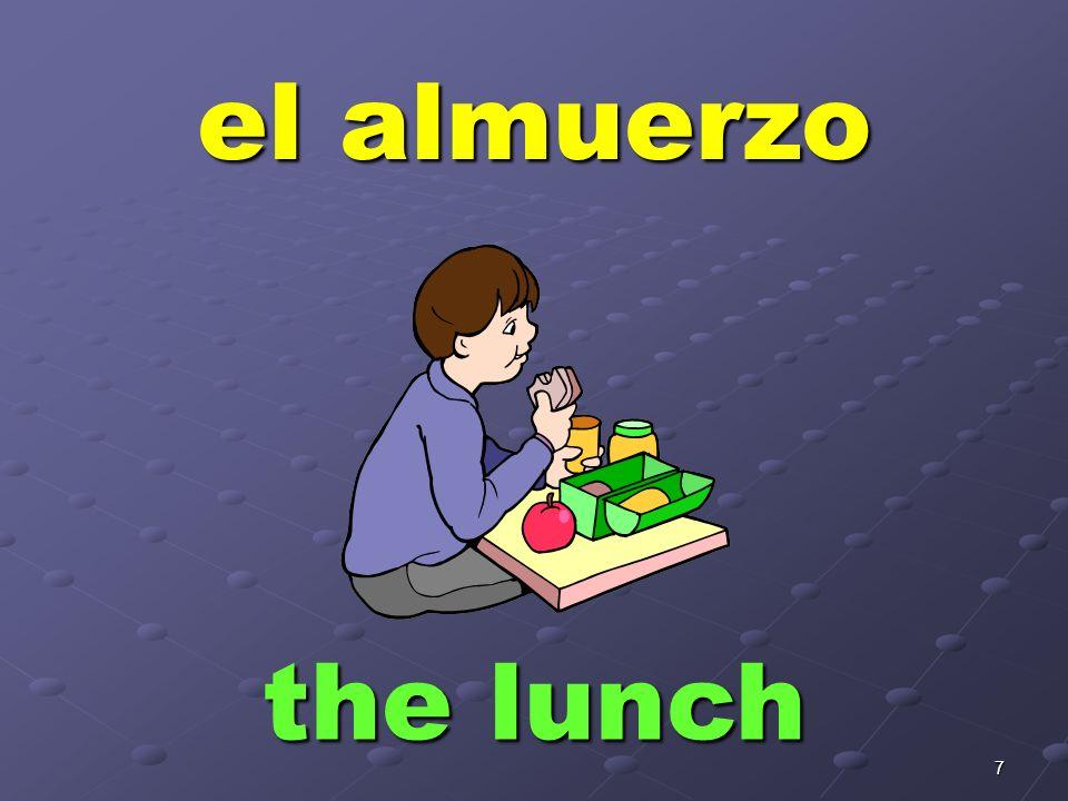 7 el almuerzo the lunch