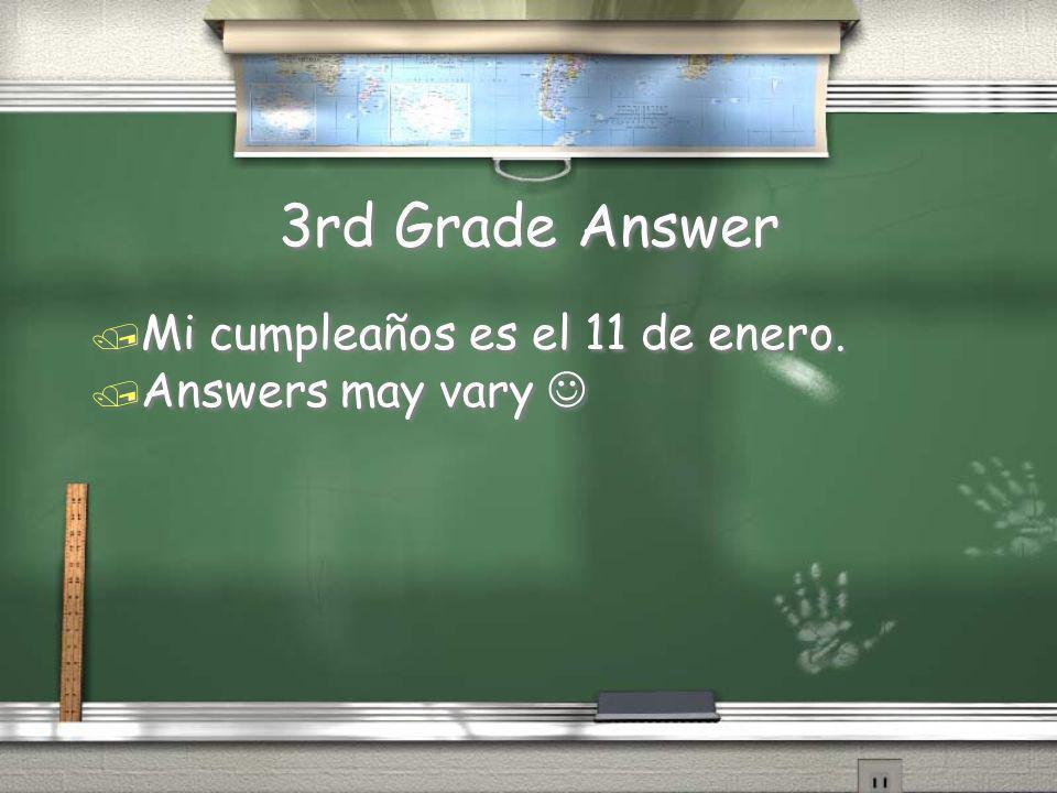 3rd Grade Question / ¿Cuándo es tu cumpleaños?