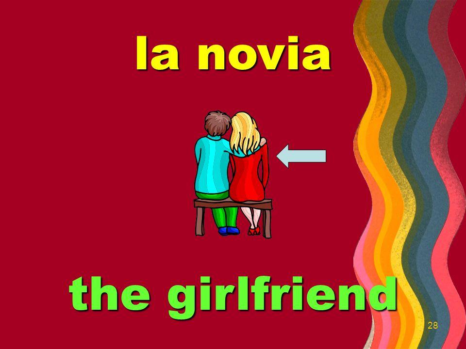 27 el novio the boyfriend