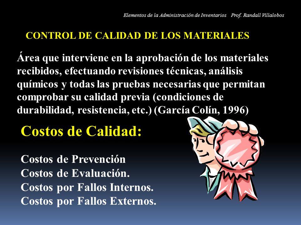 CONTROL DE CALIDAD DE LOS MATERIALES Área que interviene en la aprobación de los materiales recibidos, efectuando revisiones técnicas, análisis químic
