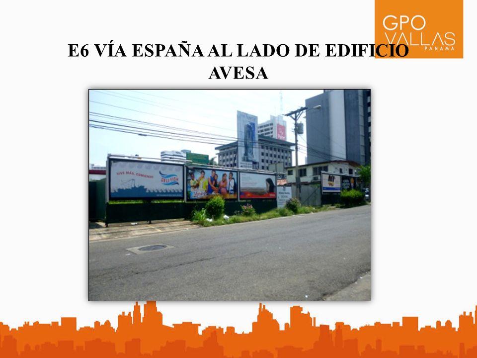 E6 VÍA ESPAÑA AL LADO DE EDIFICIO AVESA