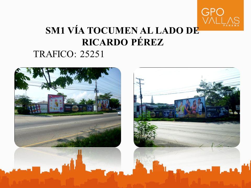 SM1 VÍA TOCUMEN AL LADO DE RICARDO PÉREZ TRAFICO: 25251