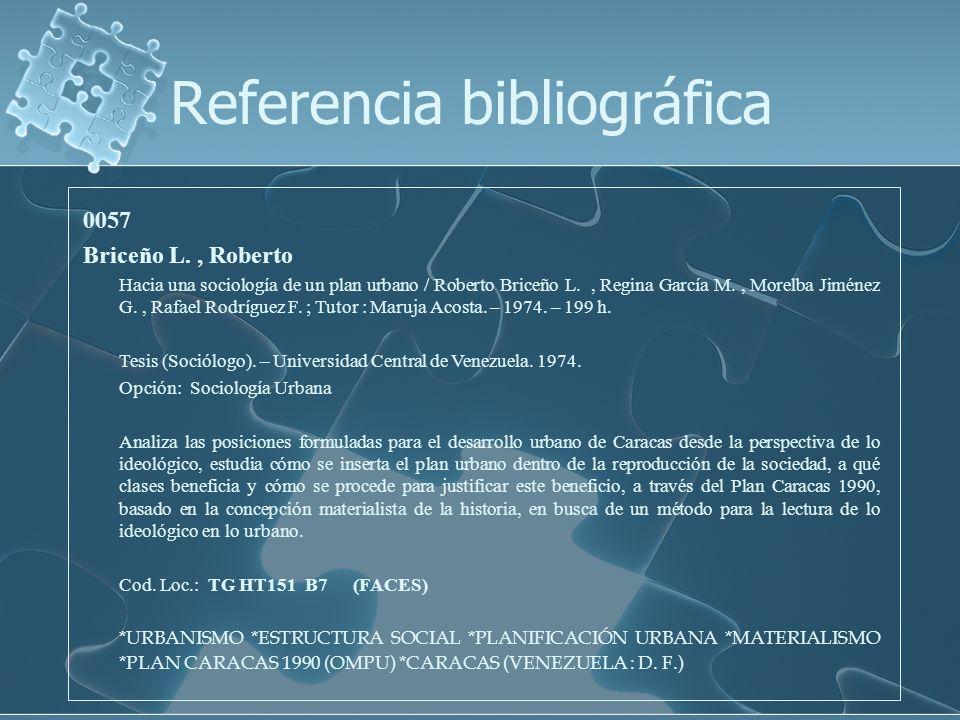 0057 Briceño L., Roberto Hacia una sociología de un plan urbano / Roberto Briceño L., Regina García M., Morelba Jiménez G., Rafael Rodríguez F. ; Tuto