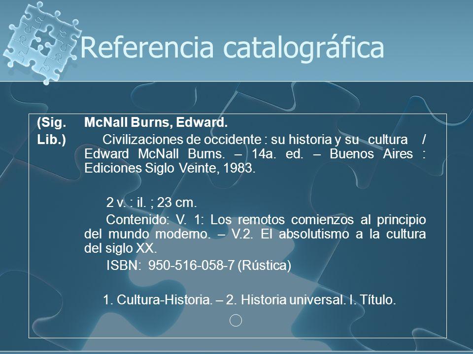 (Sig.McNall Burns, Edward. Lib.) Civilizaciones de occidente : su historia y su cultura / Edward McNall Burns. – 14a. ed. – Buenos Aires : Ediciones S