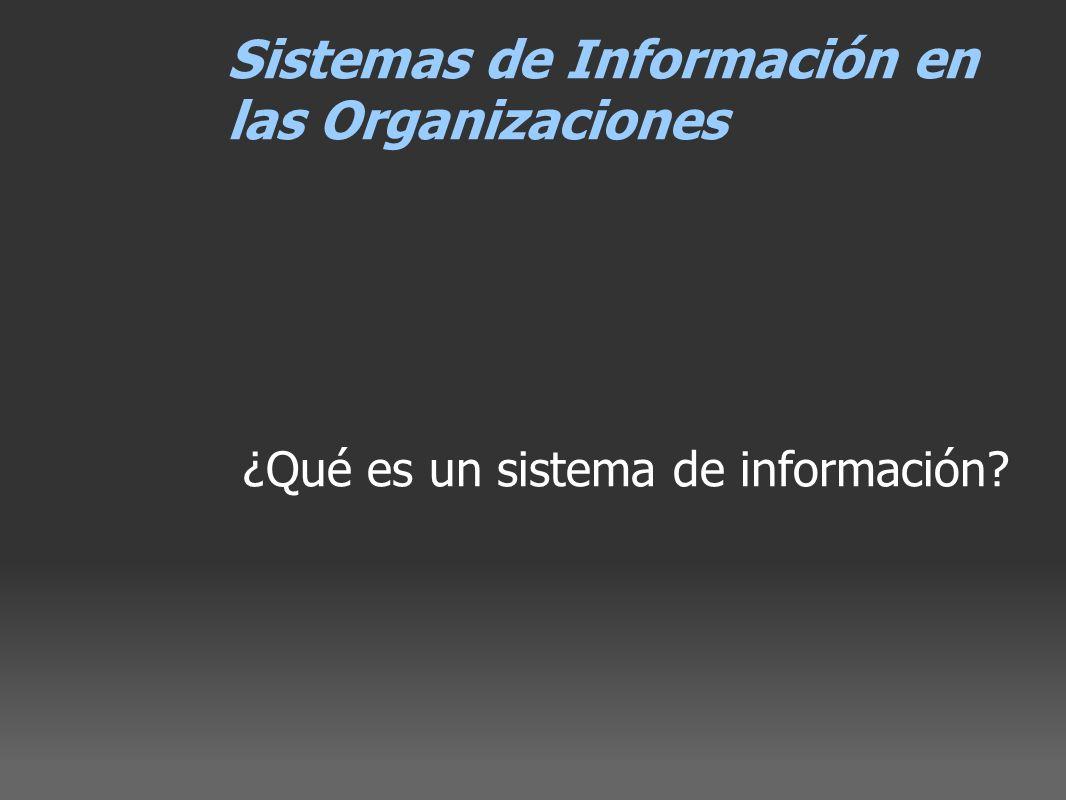 ¿Qué es un sistema de información?