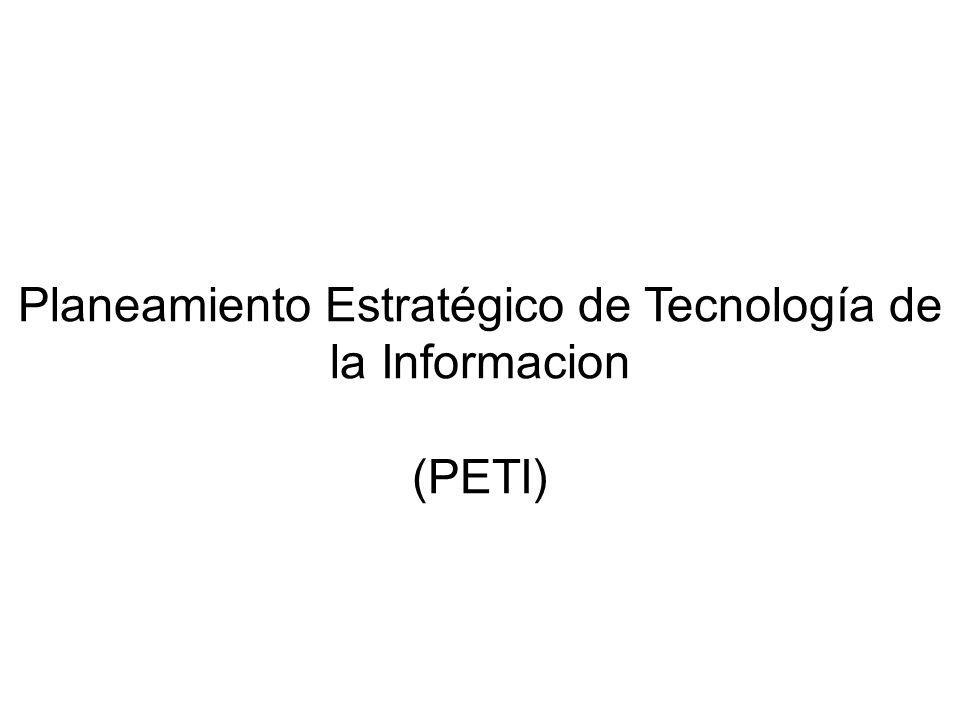 Planeamiento Estratégico de Tecnología de la Informacion (PETI)