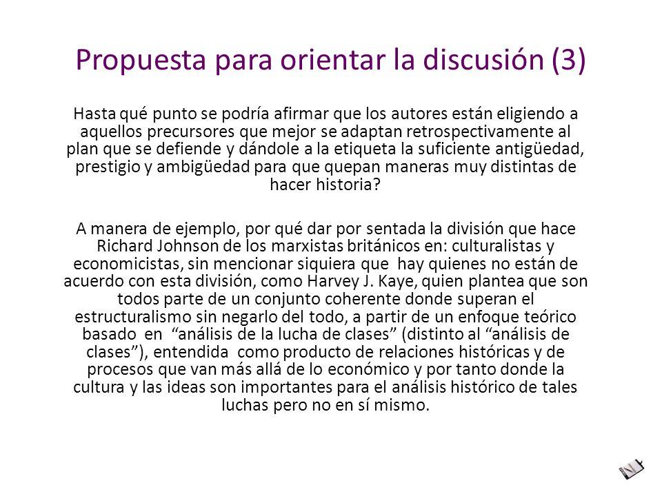 Propuesta para orientar la discusión (3) Hasta qué punto se podría afirmar que los autores están eligiendo a aquellos precursores que mejor se adaptan