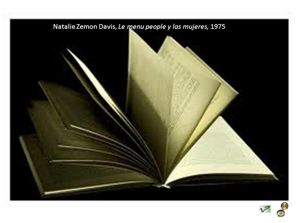 Natalie Zemon Davis, Le menu people y las mujeres, 1975