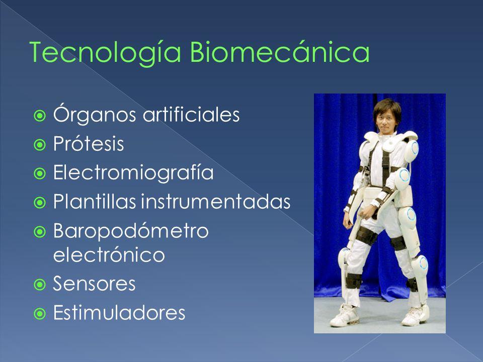 Órganos artificiales Prótesis Electromiografía Plantillas instrumentadas Baropodómetro electrónico Sensores Estimuladores