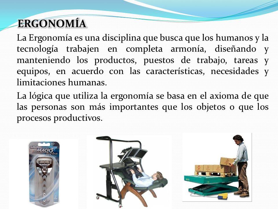 La Ergonomía es una disciplina que busca que los humanos y la tecnología trabajen en completa armonía, diseñando y manteniendo los productos, puestos