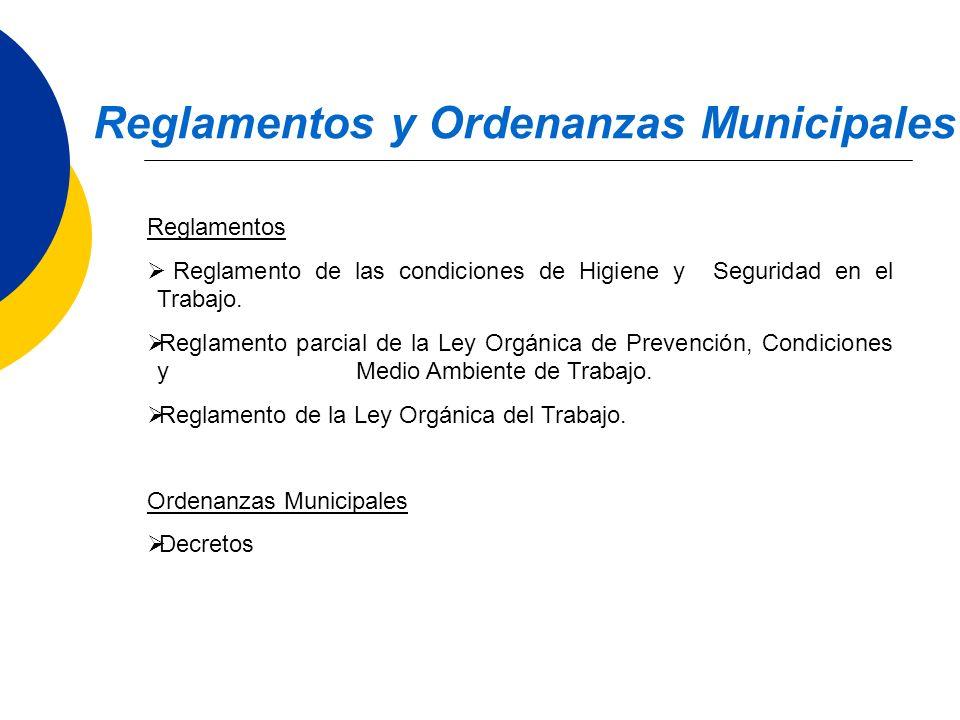 Reglamentos Reglamento de las condiciones de Higiene y Seguridad en el Trabajo. Reglamento parcial de la Ley Orgánica de Prevención, Condiciones y Med