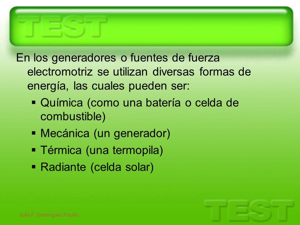 En los generadores o fuentes de fuerza electromotriz se utilizan diversas formas de energía, las cuales pueden ser: Química (como una batería o celda
