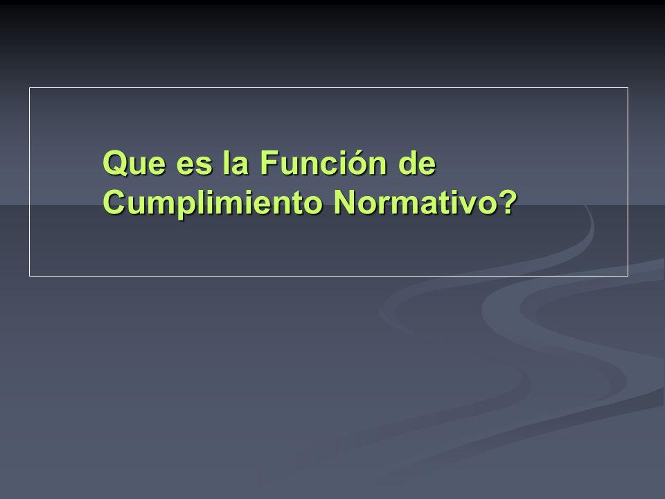 Que es la Función de Cumplimiento Normativo?
