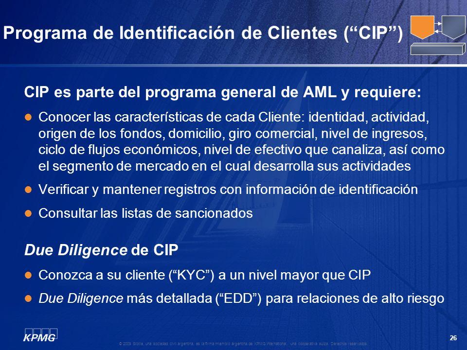 25 © 2009 Sibille, una sociedad civil argentina, es la firma miembro argentina de KPMG International, una cooperativa suiza. Derechos reservados. Ejec