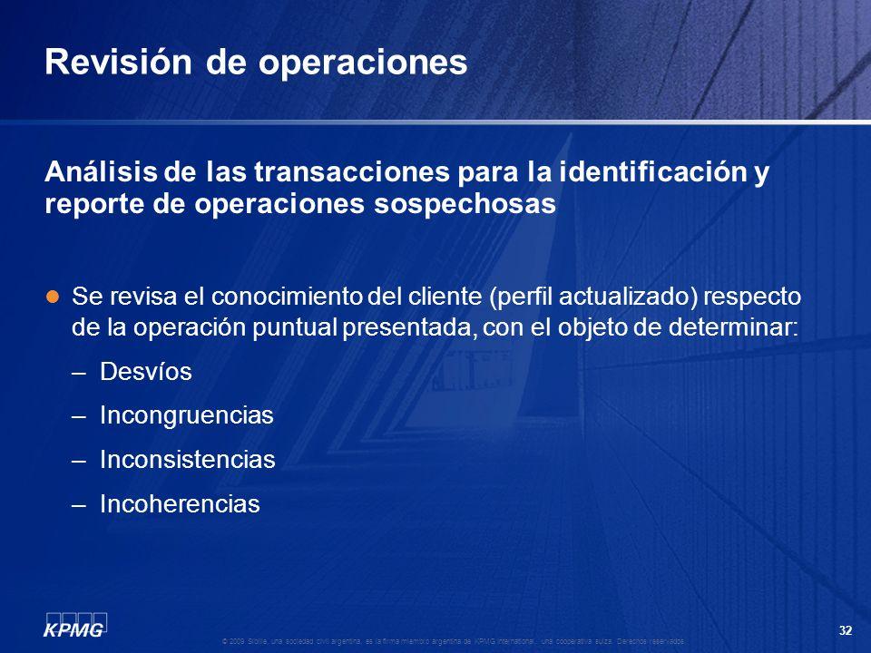 31 © 2009 Sibille, una sociedad civil argentina, es la firma miembro argentina de KPMG International, una cooperativa suiza. Derechos reservados. Ley