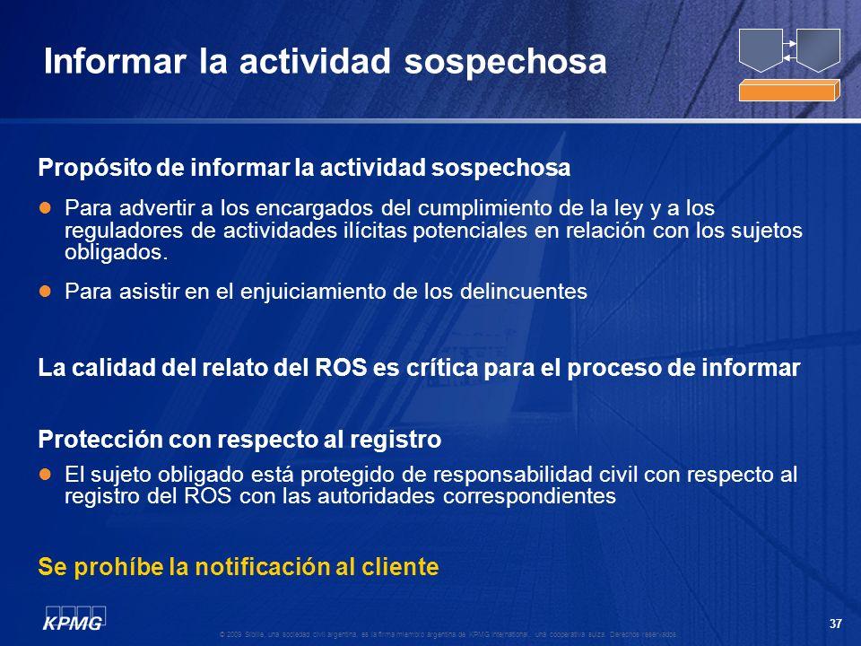 36 © 2009 Sibille, una sociedad civil argentina, es la firma miembro argentina de KPMG International, una cooperativa suiza. Derechos reservados. Info