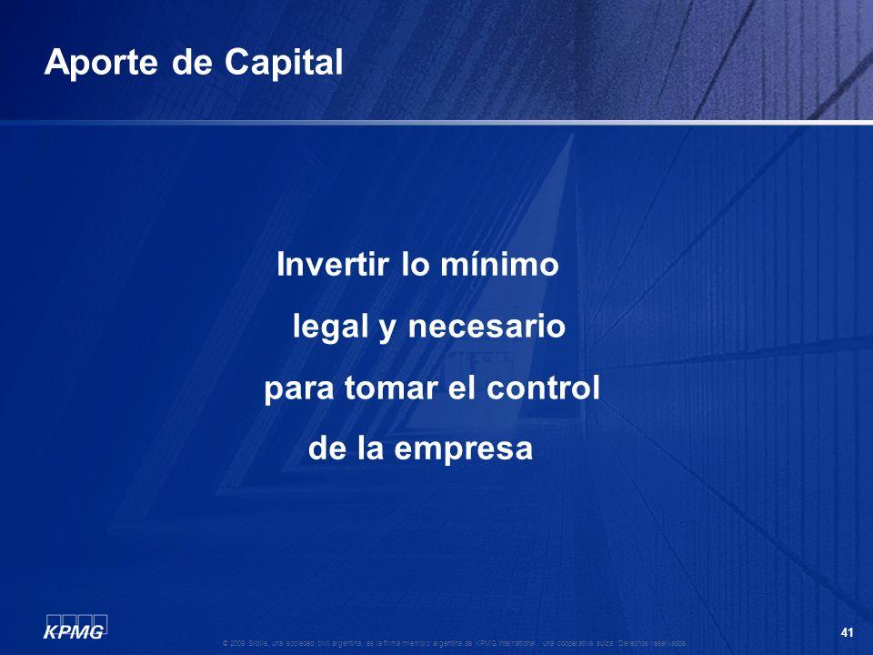 40 © 2009 Sibille, una sociedad civil argentina, es la firma miembro argentina de KPMG International, una cooperativa suiza. Derechos reservados. Modo