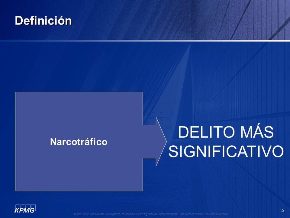 4 © 2009 Sibille, una sociedad civil argentina, es la firma miembro argentina de KPMG International, una cooperativa suiza. Derechos reservados. Defin