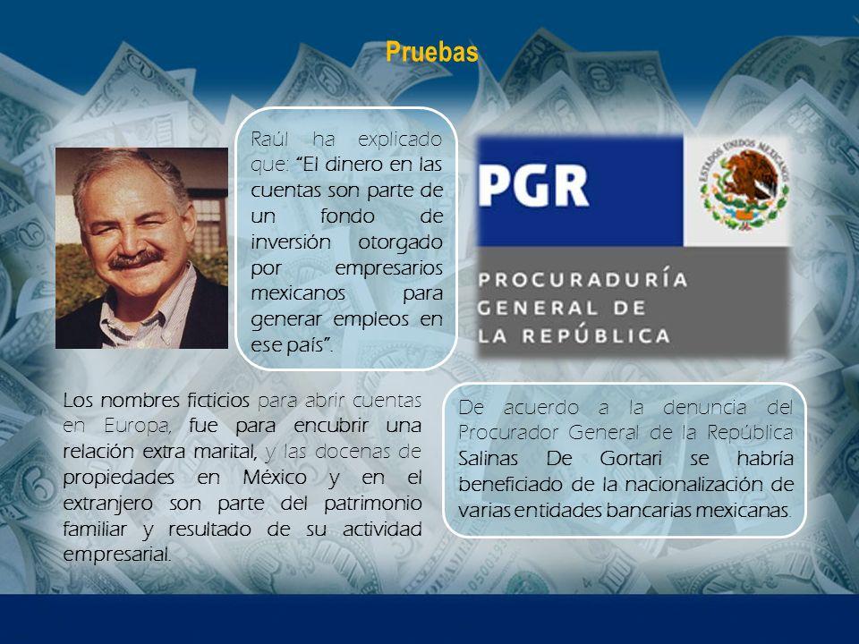 De acuerdo a la denuncia del Procurador General de la República Salinas De Gortari se habría beneficiado de la nacionalización de varias entidades ban