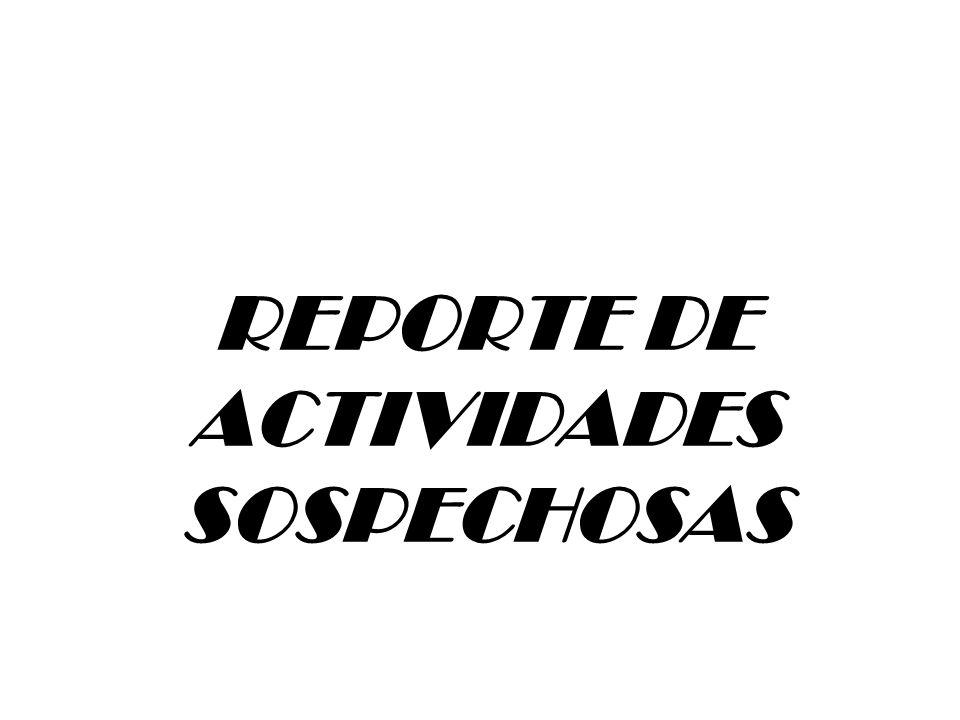 REPORTE DE ACTIVIDADES SOSPECHOSAS