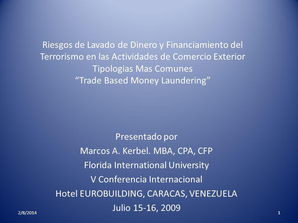 Riesgos de Lavado de Dinero y Financiamiento del Terrorismo en las Actividades de Comercio Exterior Tipologias Mas Comunes Trade Based Money Launderin