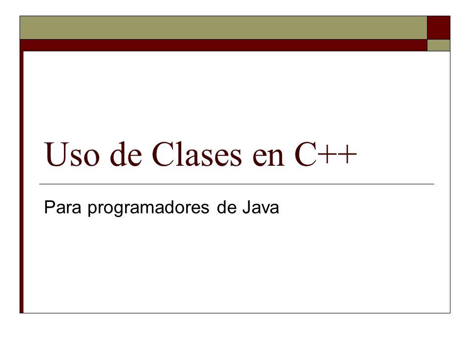Declaración de una clase en C++ Formato: class NombreClase { public: // declaración de atributos y métodos públicos private: // declaración de atributos y métodos privados }; Ojo aquí va un ;