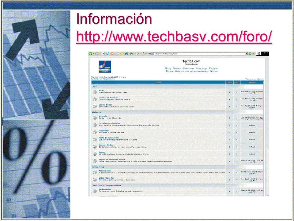 Información http://www.techbasv.com/foro/ http://www.techbasv.com/foro/