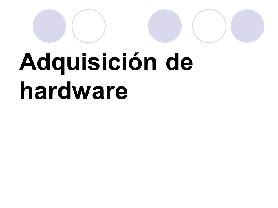 Adquisición de hardware